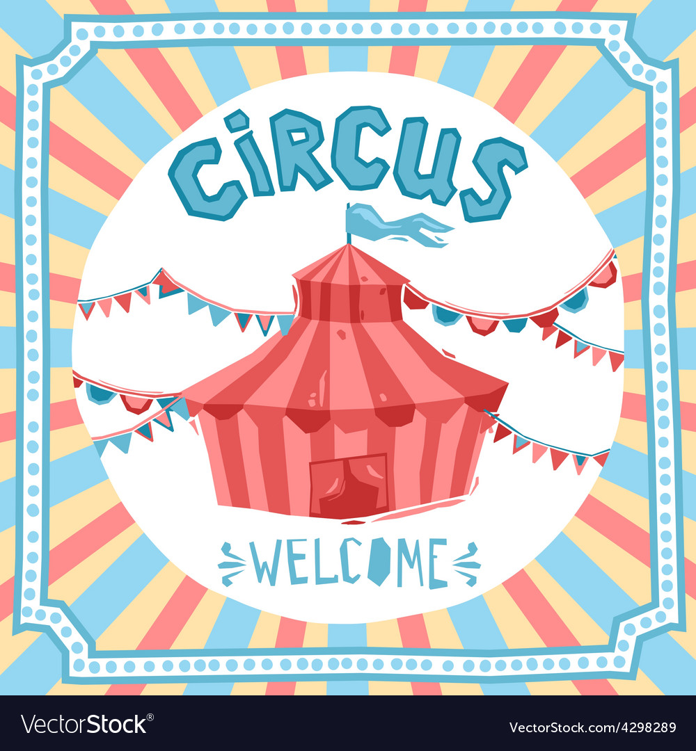 Circus retro poster vector   Price: 1 Credit (USD $1)