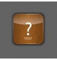 Question wood application icons vector