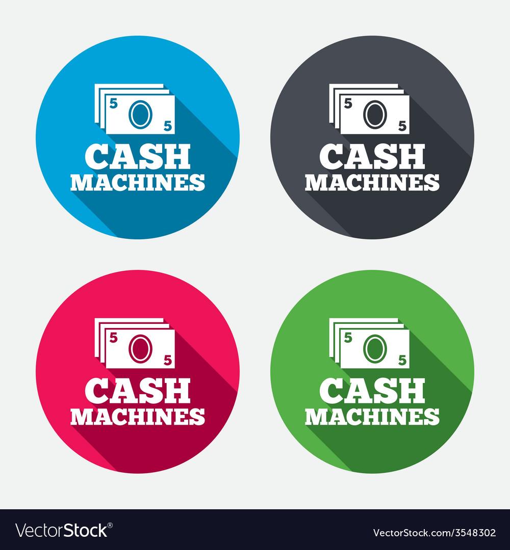 Cash machines sign icon paper money symbol vector | Price: 1 Credit (USD $1)