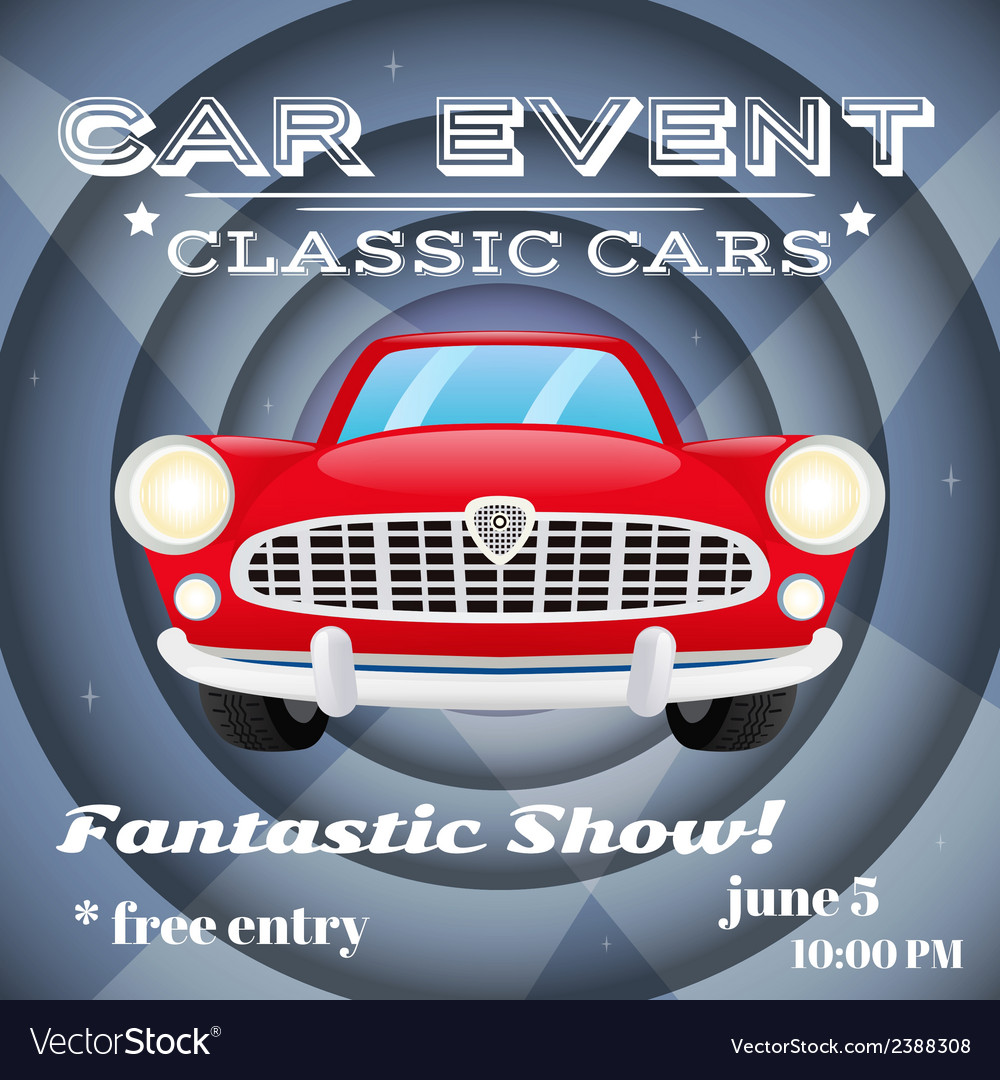 Retro car event poster vector | Price: 1 Credit (USD $1)