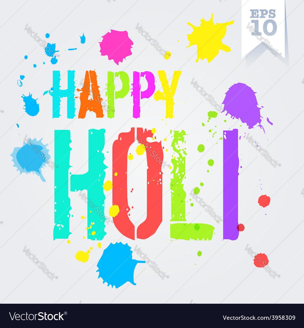 Happy holi splash colors postcard vector | Price: 1 Credit (USD $1)
