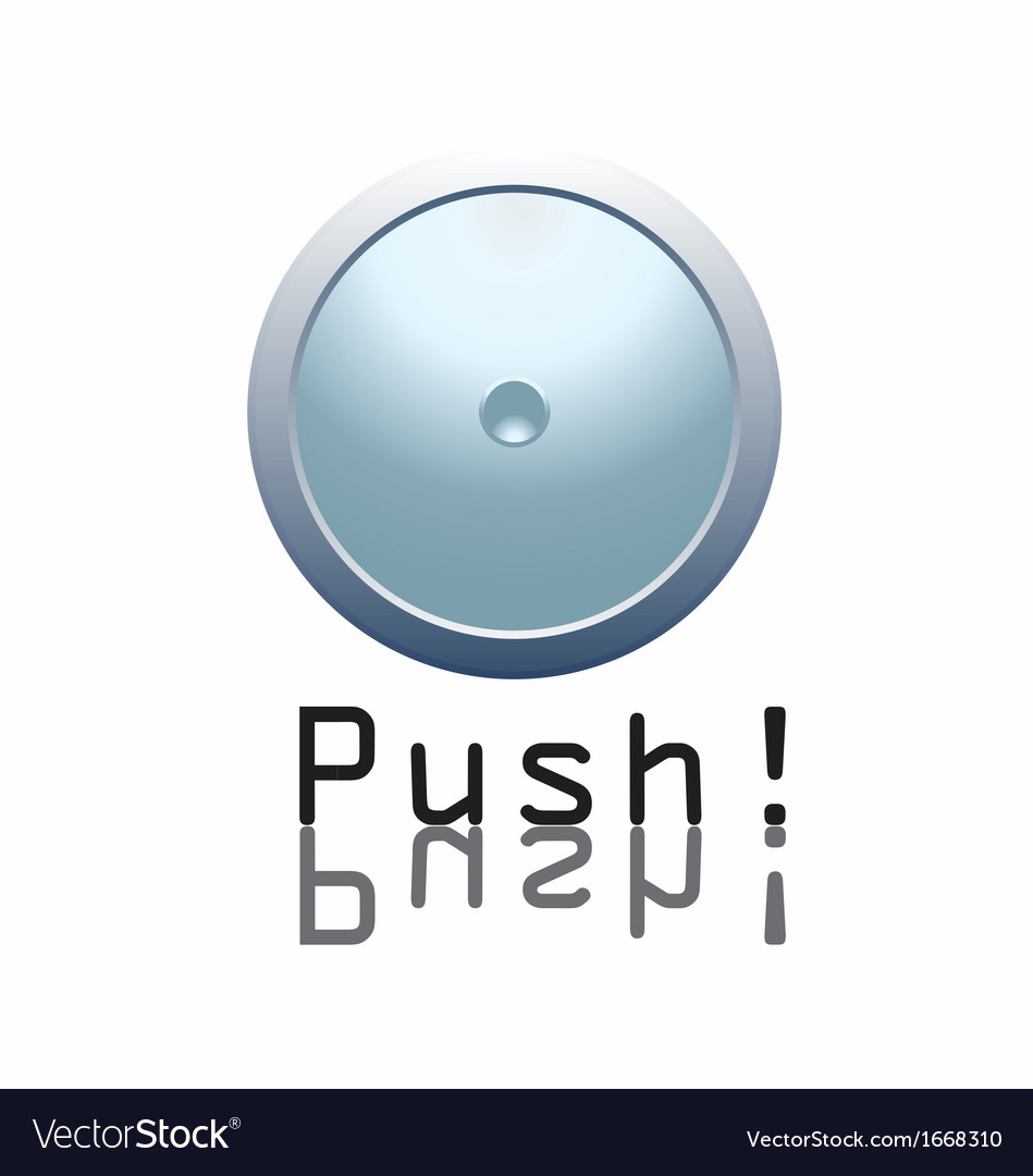 Push the button vector | Price: 1 Credit (USD $1)