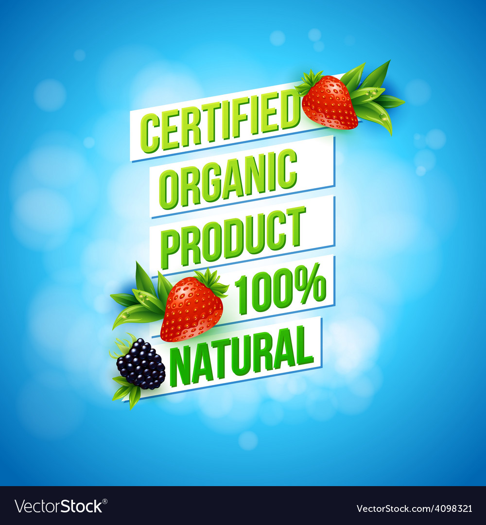 Certified organic product 100 percent natural vector | Price: 3 Credit (USD $3)