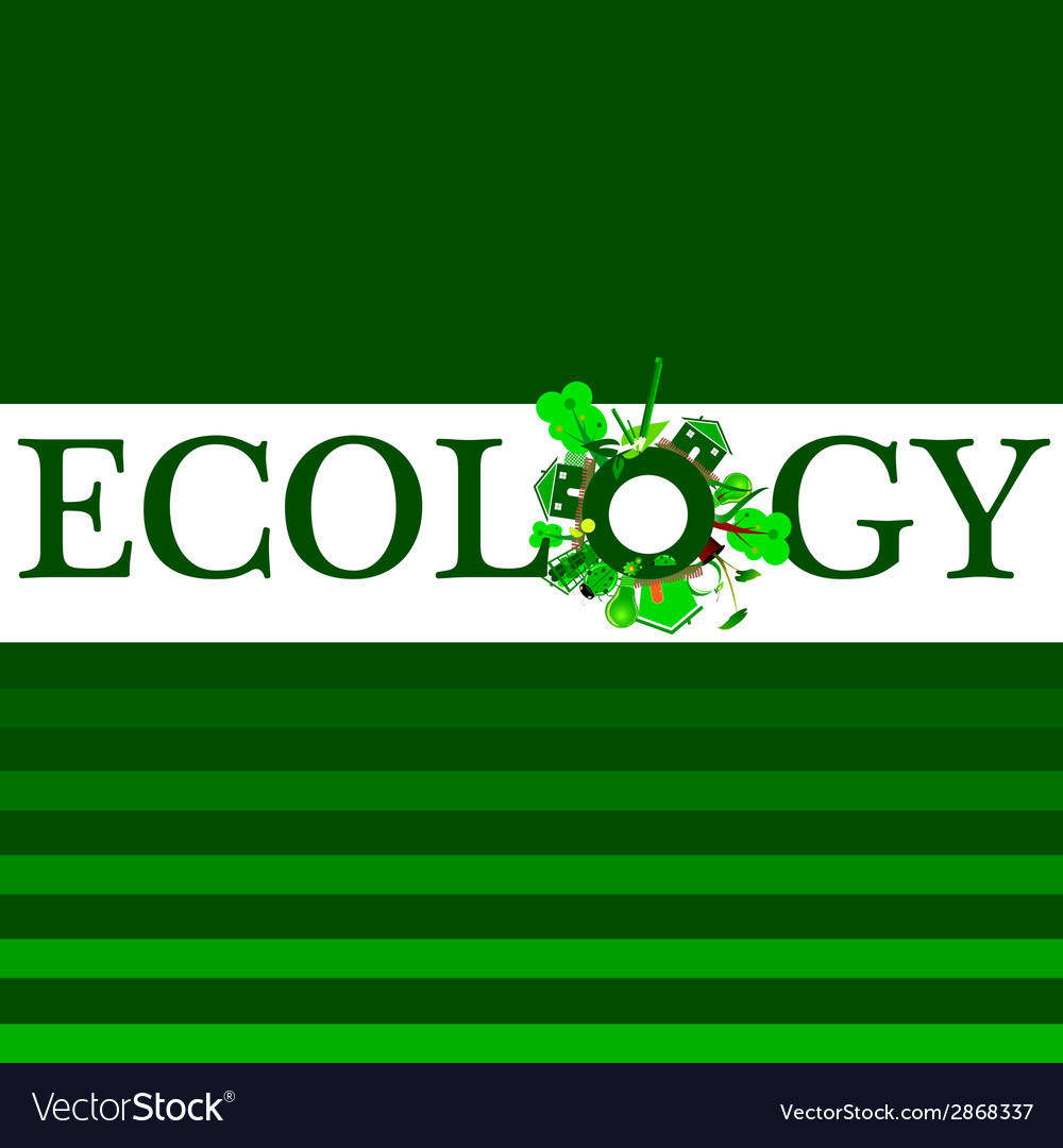 Ecology word for background vector | Price: 1 Credit (USD $1)