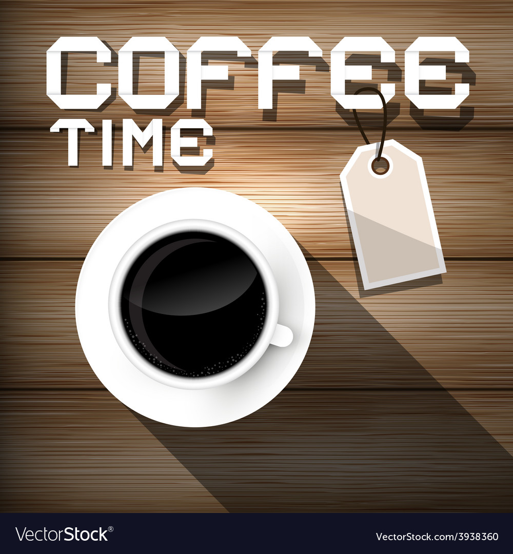 Coffee time on wooden background vector   Price: 1 Credit (USD $1)