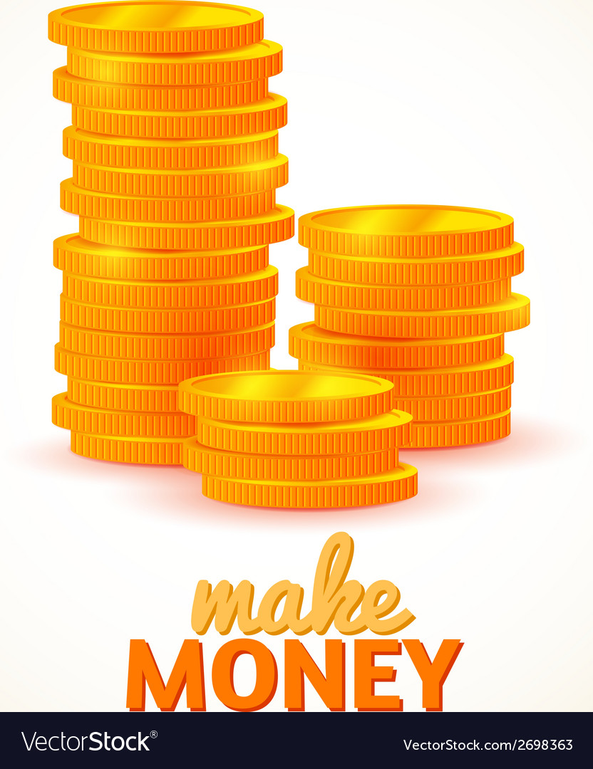 Columns of coins make money vector | Price: 1 Credit (USD $1)