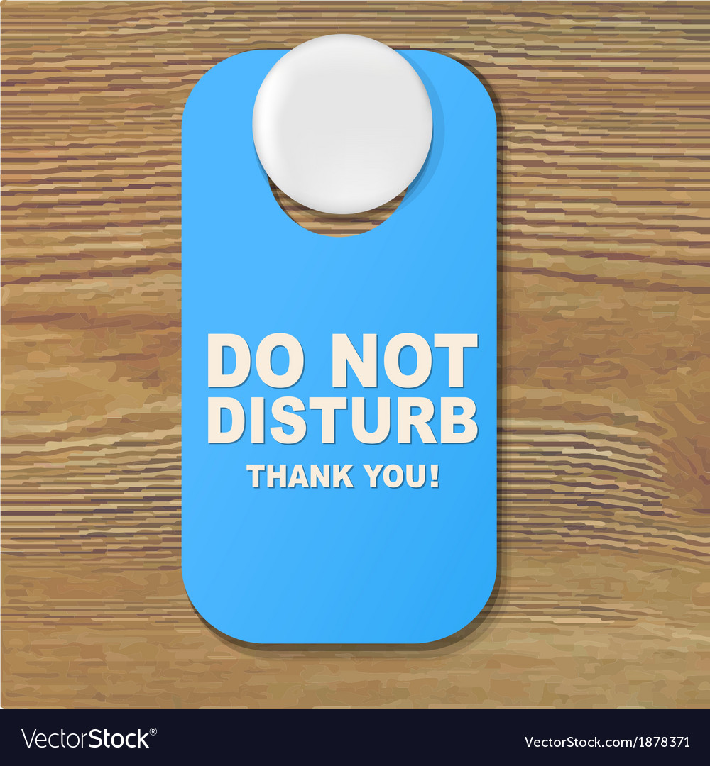 Do not disturb blue sign vector | Price: 1 Credit (USD $1)