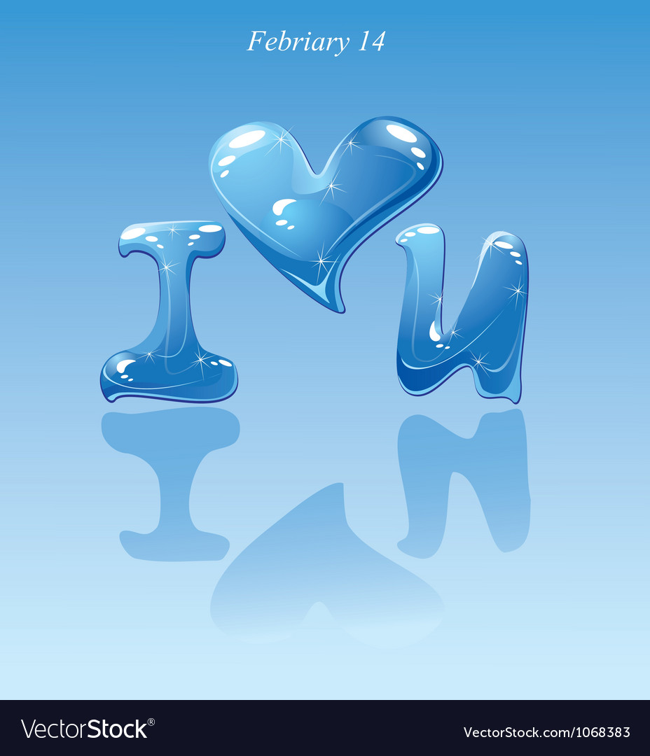 Water drops - heart and phrase i love you vector | Price: 1 Credit (USD $1)