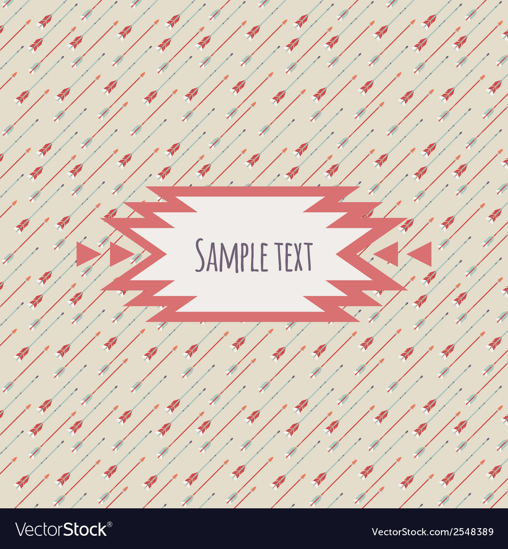 Colorful card with ethnic arrow pattern and place vector   Price: 1 Credit (USD $1)