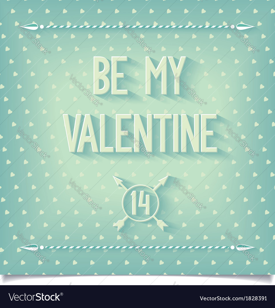 Be my valentine greeting card vector | Price: 1 Credit (USD $1)