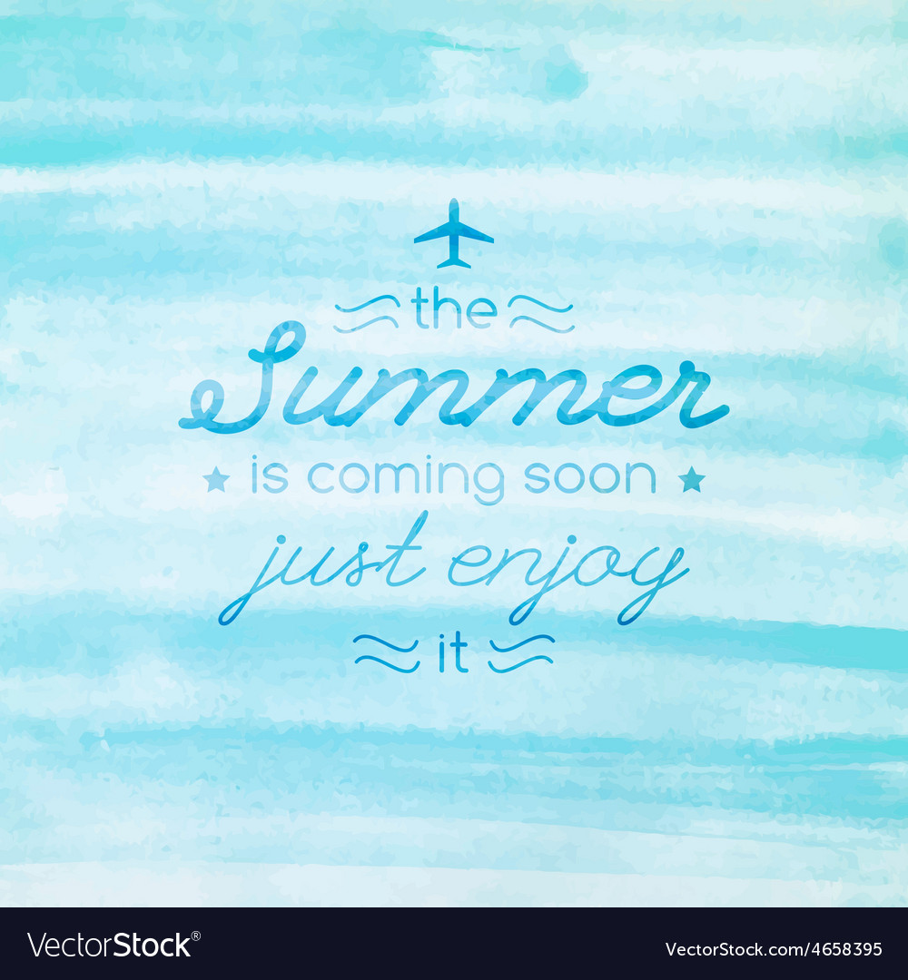 Summer is coming soon text vector   Price: 1 Credit (USD $1)