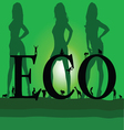 Eco with three sexy green girl vector