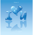 Water drops - heart and phrase i love you vector