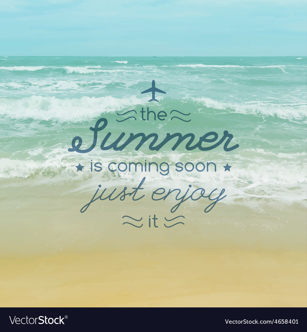 Summer is coming soon text vector | Price: 1 Credit (USD $1)
