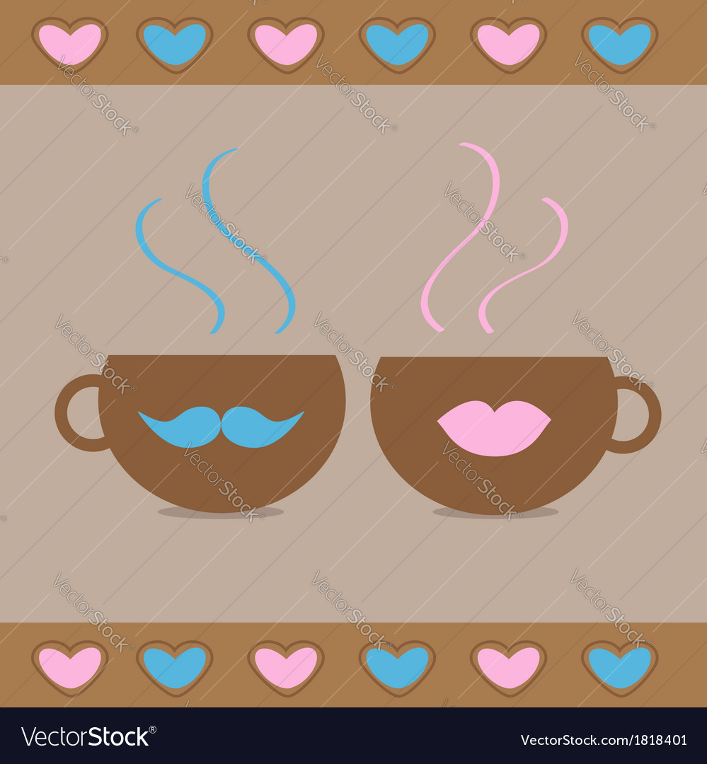 Teacups with mustache and lips and hearts love car vector | Price: 1 Credit (USD $1)