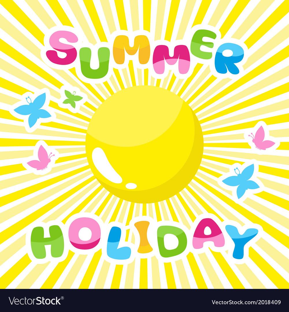 Summer background summer holidays inscription vector | Price: 1 Credit (USD $1)