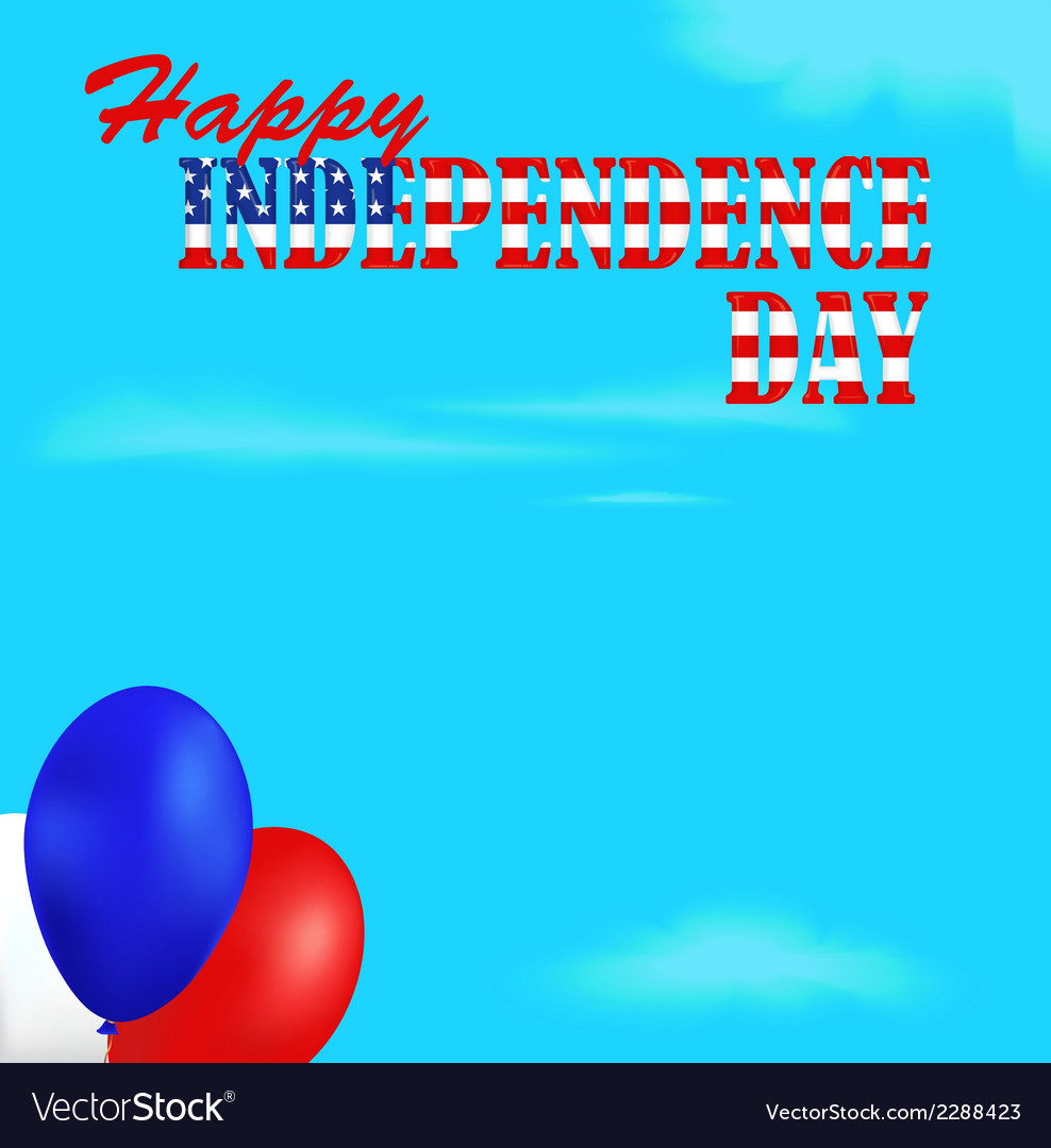Independence day background vector   Price: 1 Credit (USD $1)