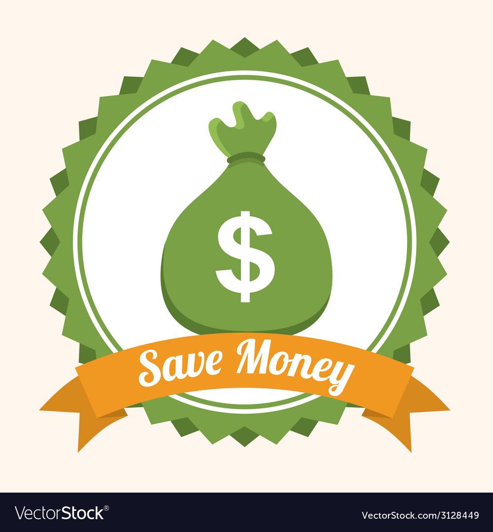 Save money design vector   Price: 1 Credit (USD $1)