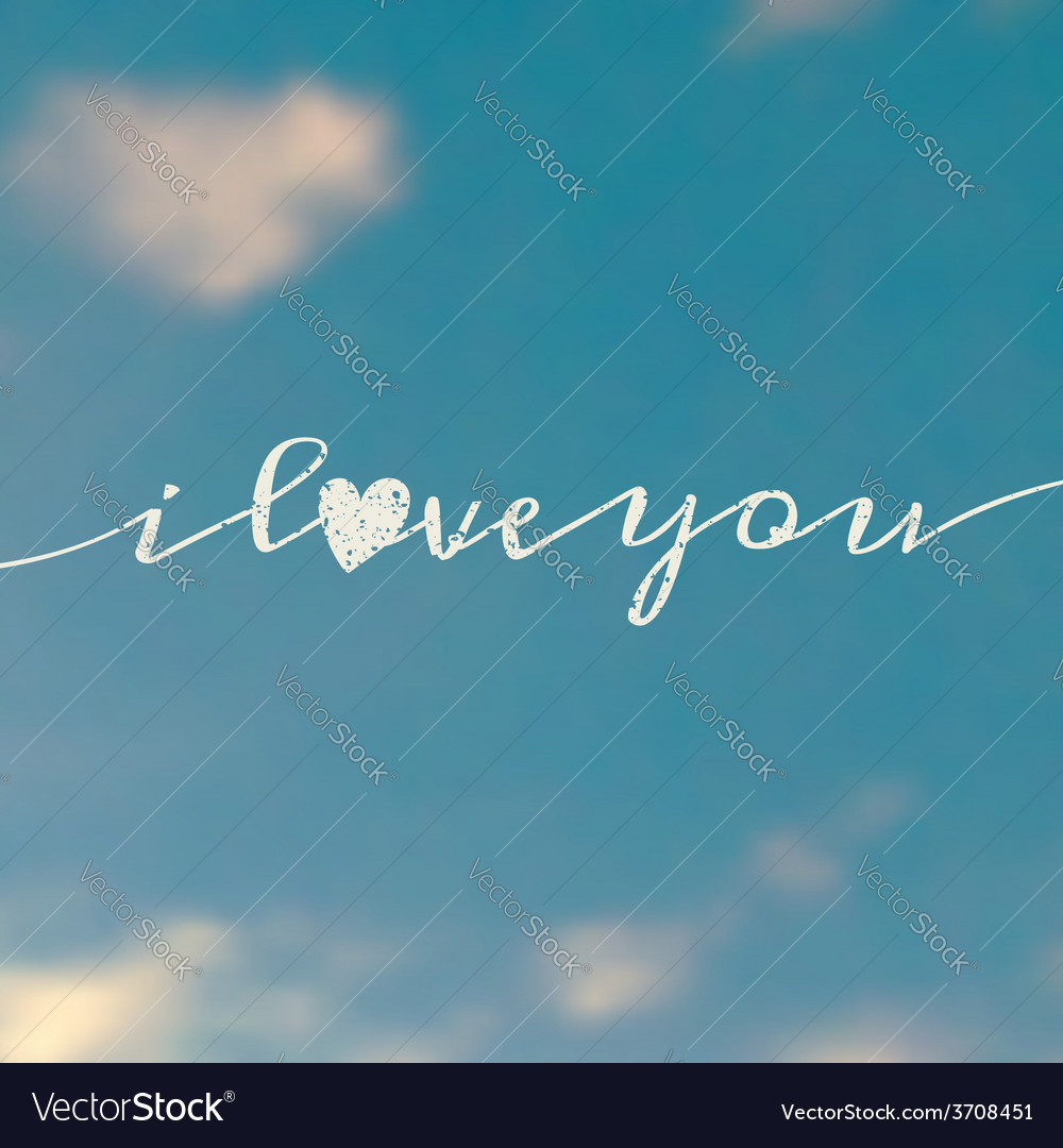 I love you message on a blurred sky background vector | Price: 1 Credit (USD $1)