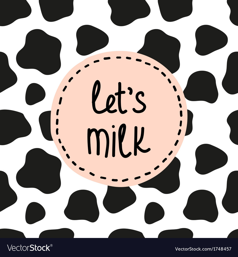 Lets milk background vector | Price: 1 Credit (USD $1)