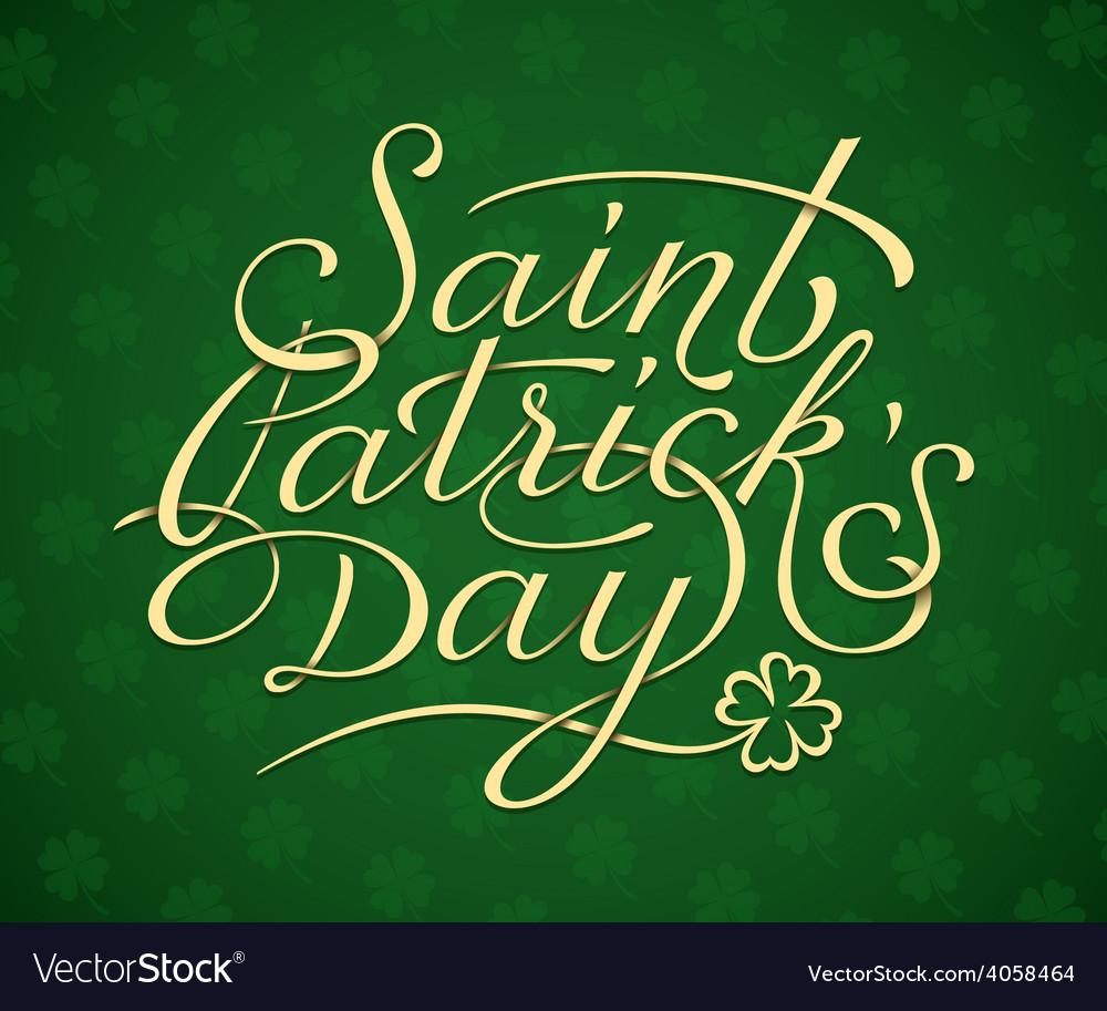 Saint patricks day lettering vector   Price: 1 Credit (USD $1)