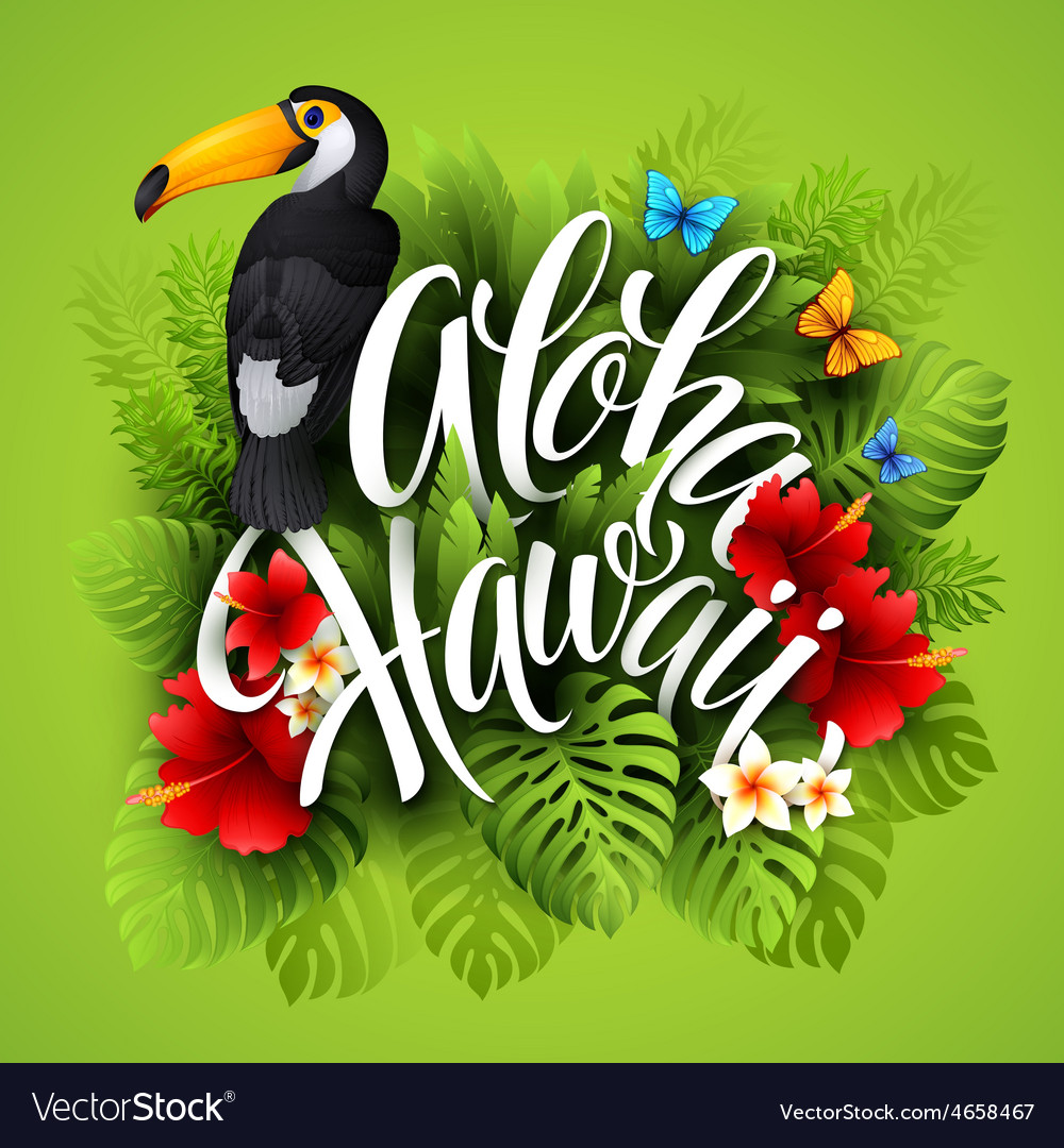 Aloha hawaii hand lettering with exotic flowers vector | Price: 5 Credit (USD $5)