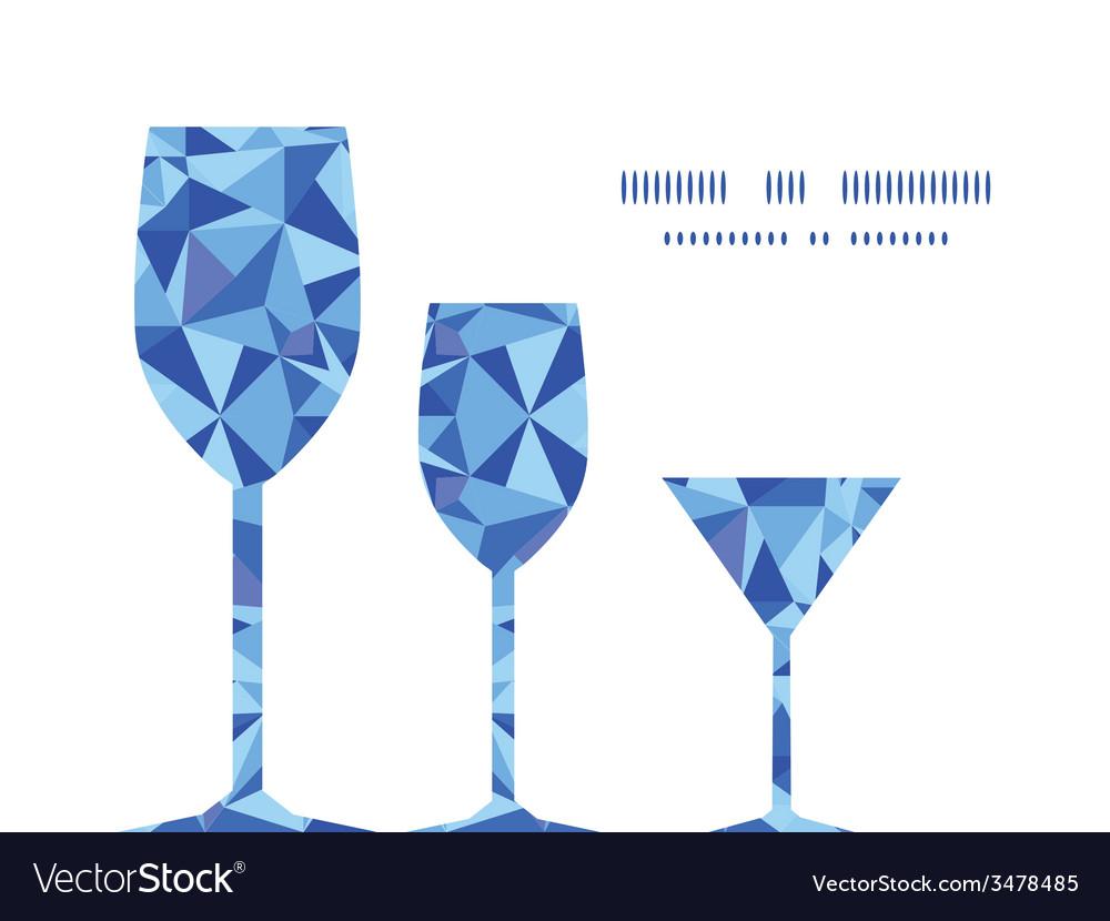 Blue triangle texture three wine glasses vector   Price: 1 Credit (USD $1)