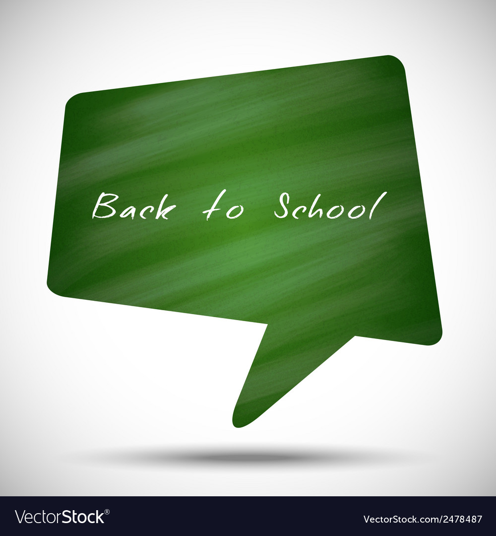 Bubble back to school green chalkboard background vector | Price: 1 Credit (USD $1)