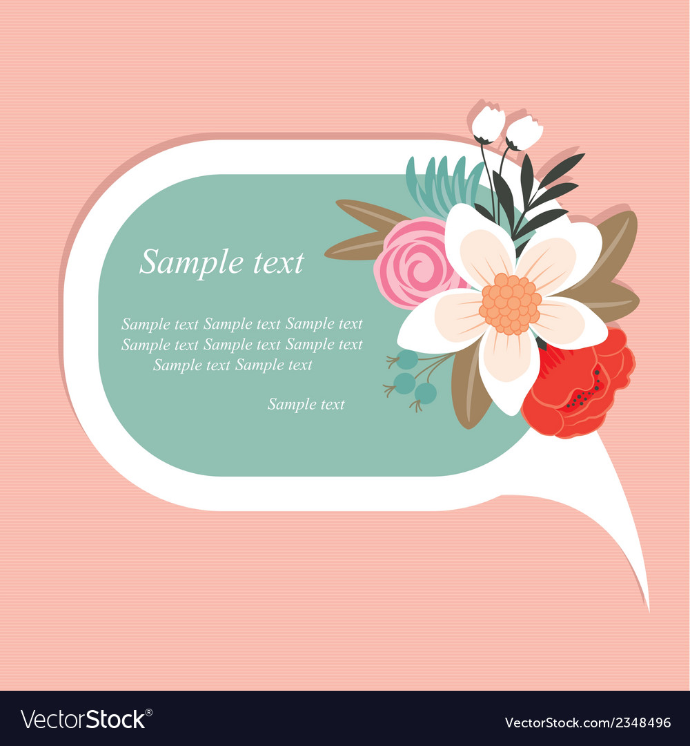 Speech bubble with beautiful flowers vector | Price: 1 Credit (USD $1)