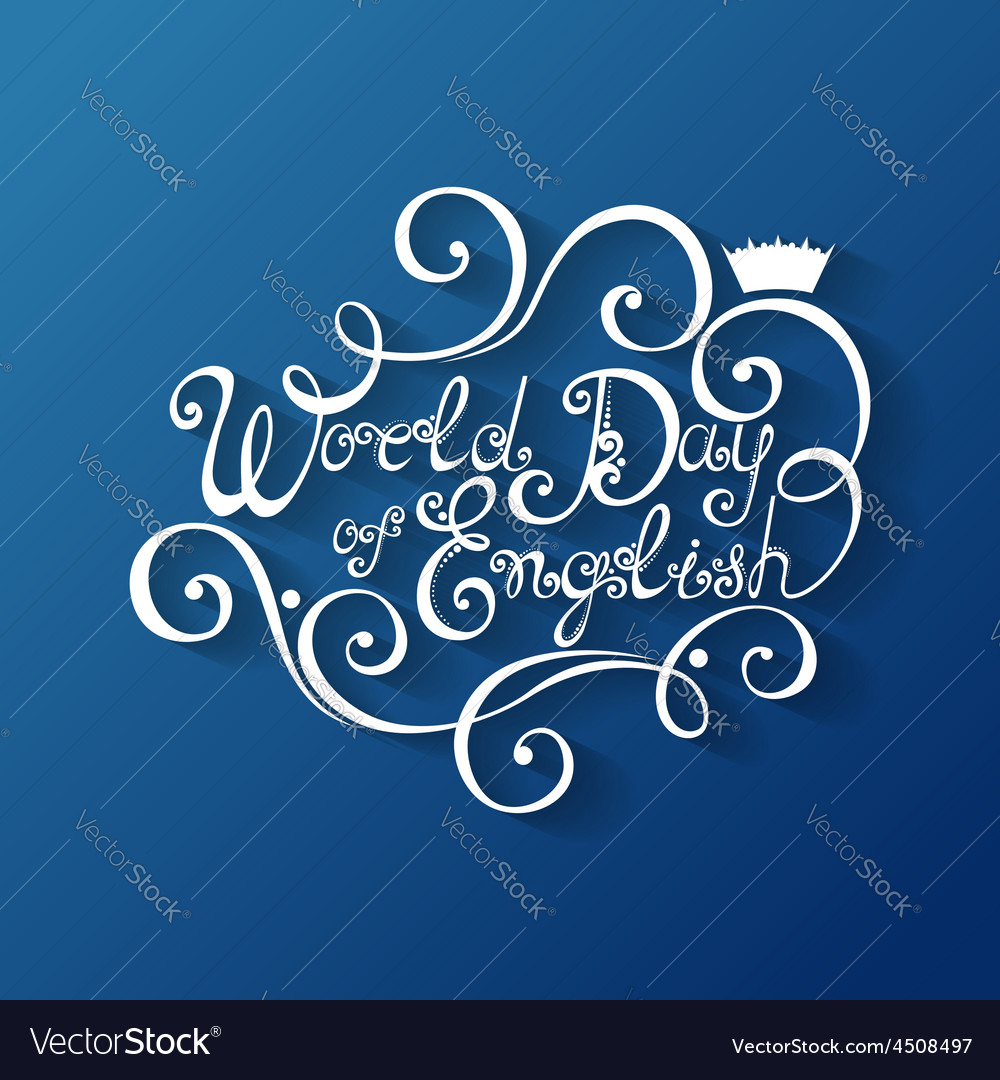 World day of english inscription vector | Price: 1 Credit (USD $1)