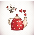 Doodle greeting card with red teapot and hearts vector