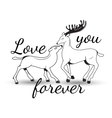 Sweet couple in love deer with lettering vector
