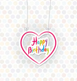 Happy birthday pink heart on polka dot background vector