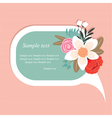 Speech bubble with beautiful flowers vector