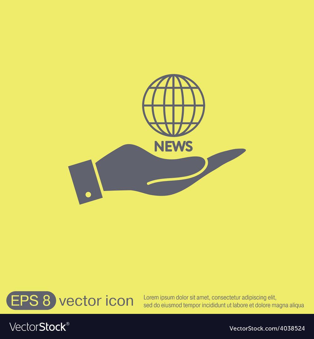 Hand holding a globe symbol news symbol news icon vector | Price: 1 Credit (USD $1)