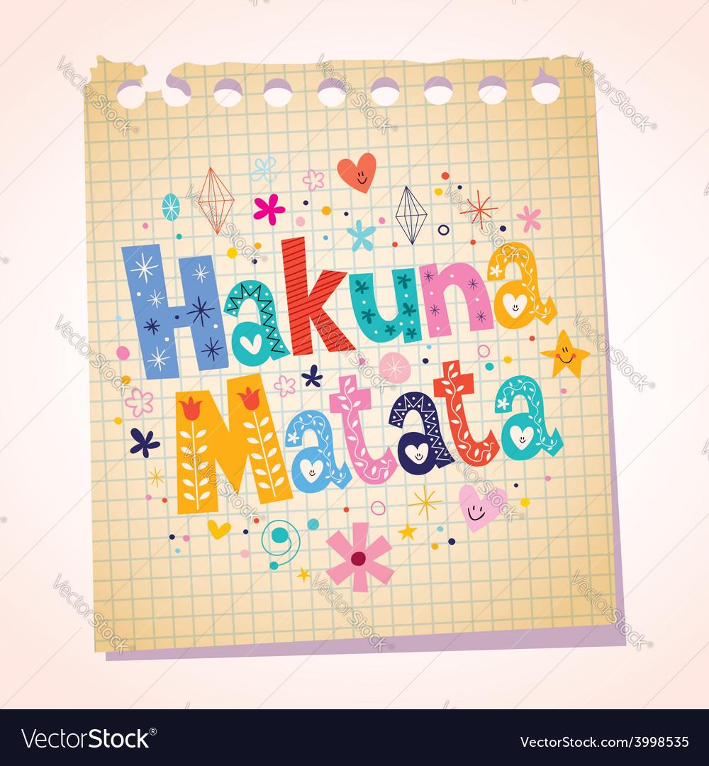 Hakuna matata phrase notepad paper cartoon vector | Price: 1 Credit (USD $1)
