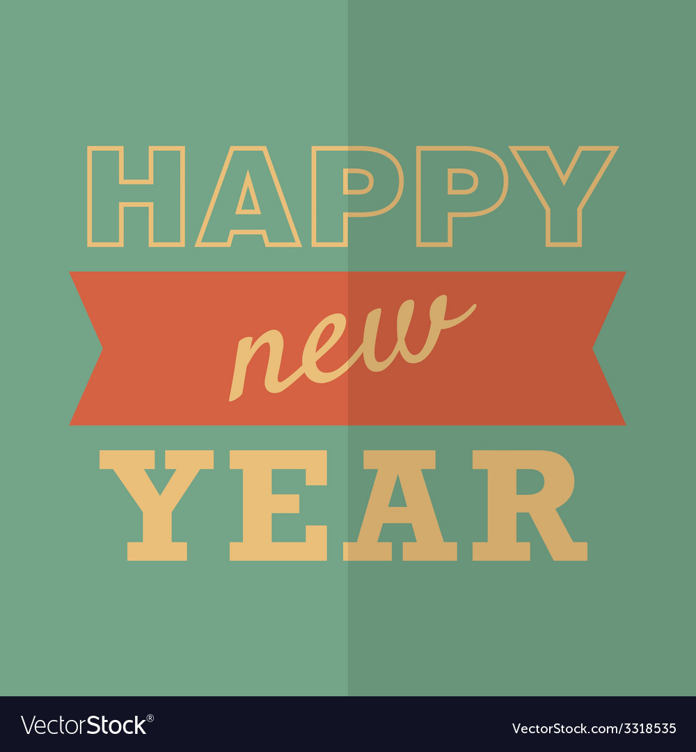 Happy new year poster or card hipster style vector | Price: 1 Credit (USD $1)