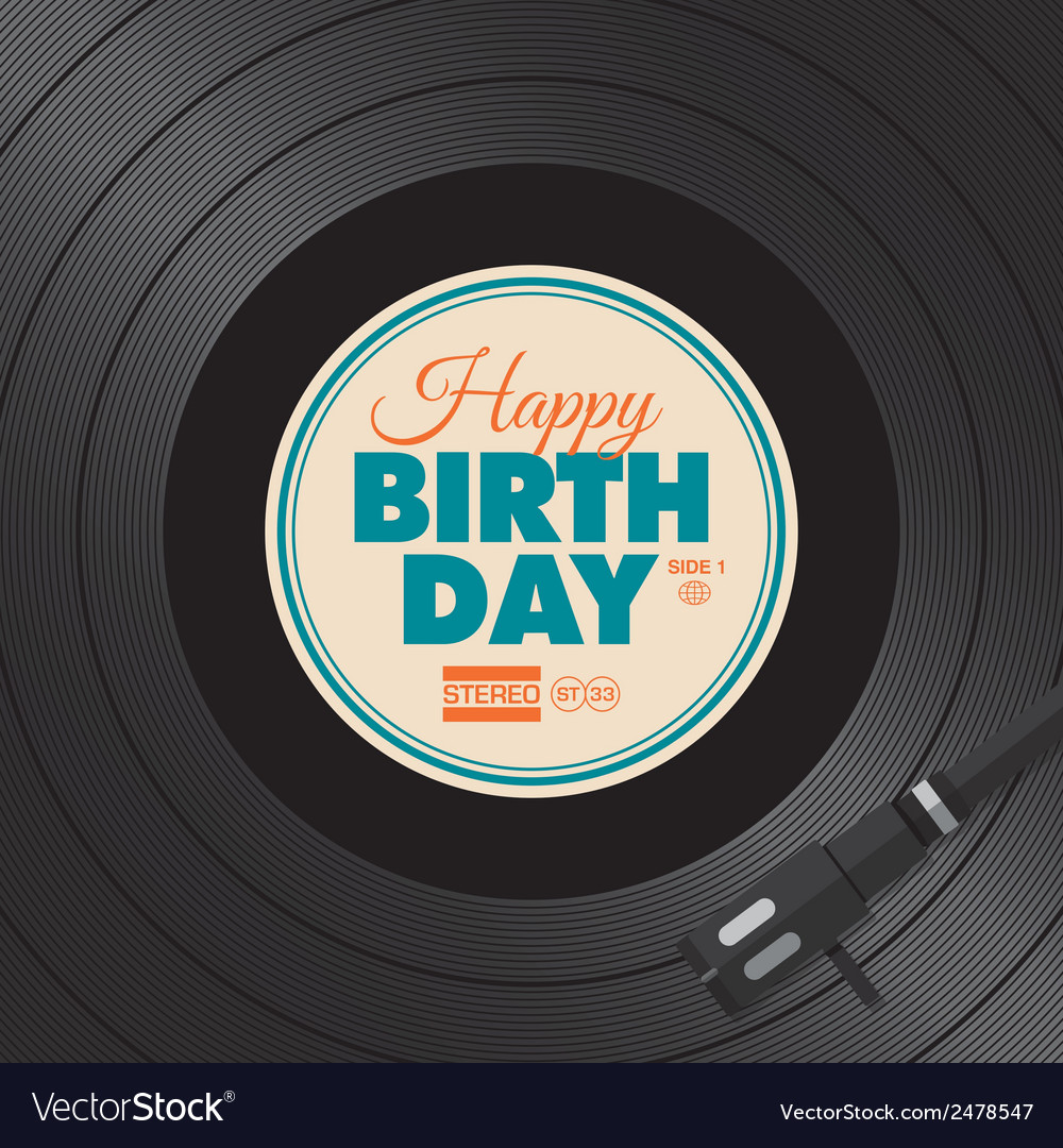 Vinyl happy birthday card vector | Price: 1 Credit (USD $1)