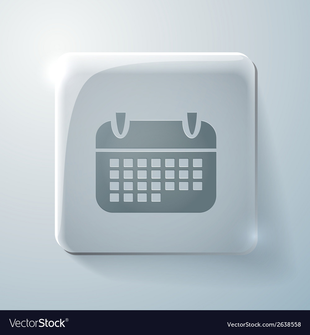Calendar glass square icon with highlights vector | Price: 1 Credit (USD $1)