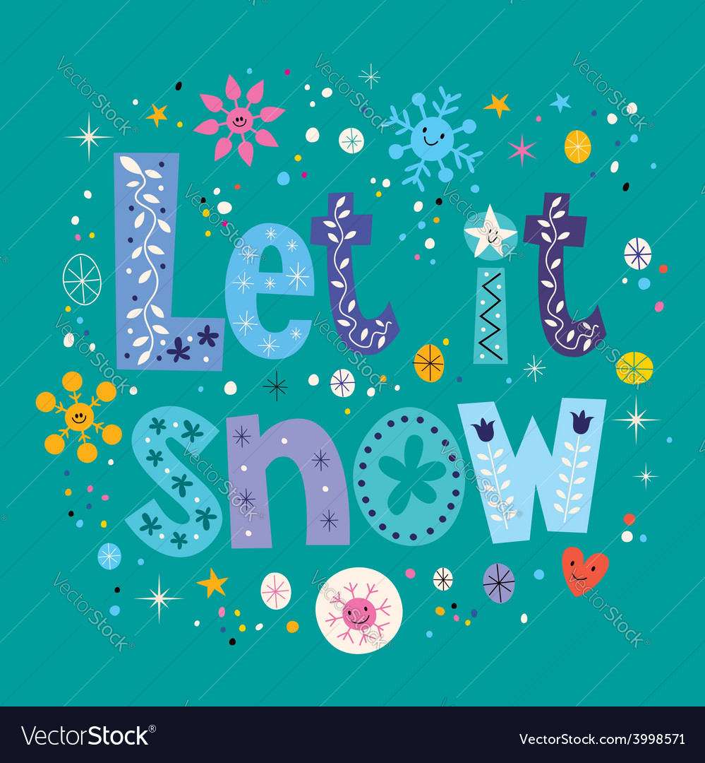 Let it snow vector | Price: 1 Credit (USD $1)