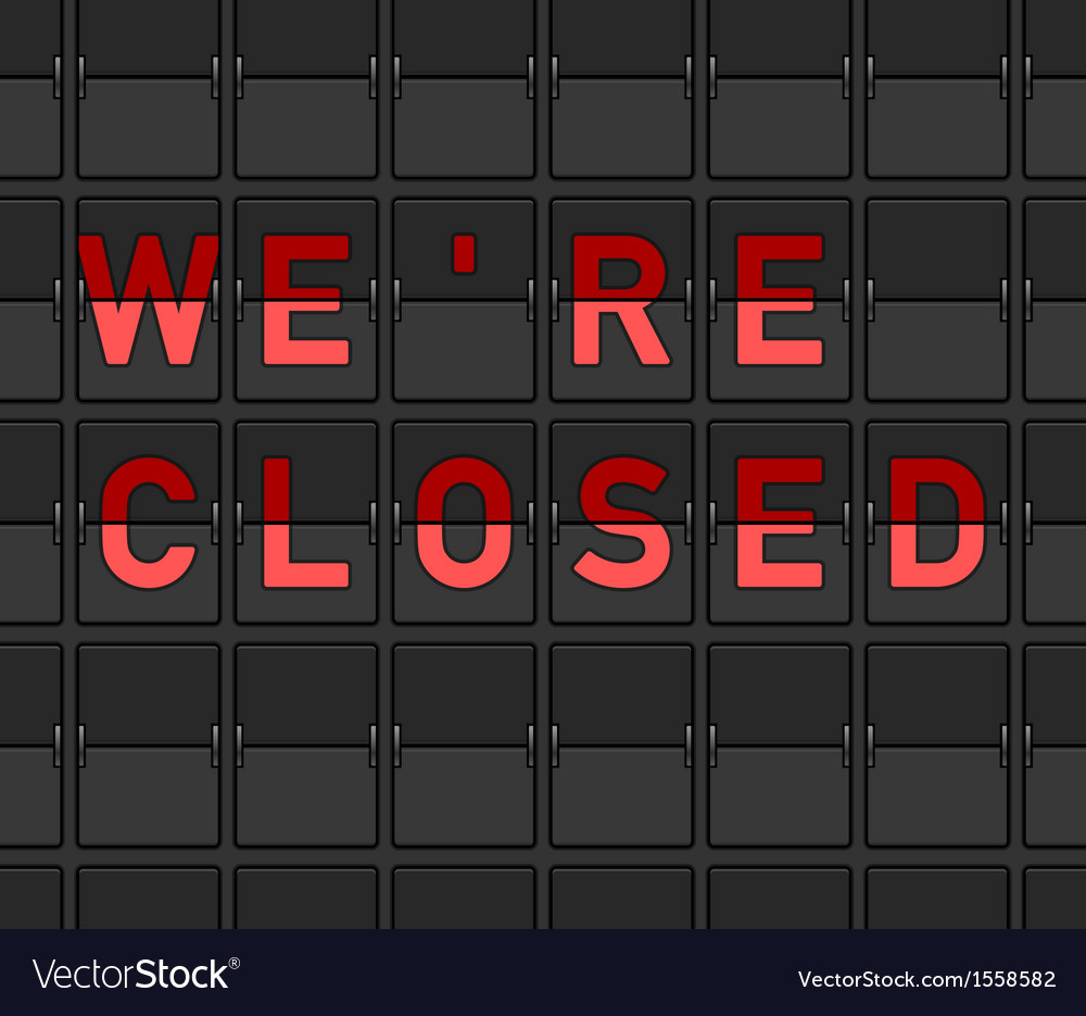 We are closed flip board vector | Price: 1 Credit (USD $1)