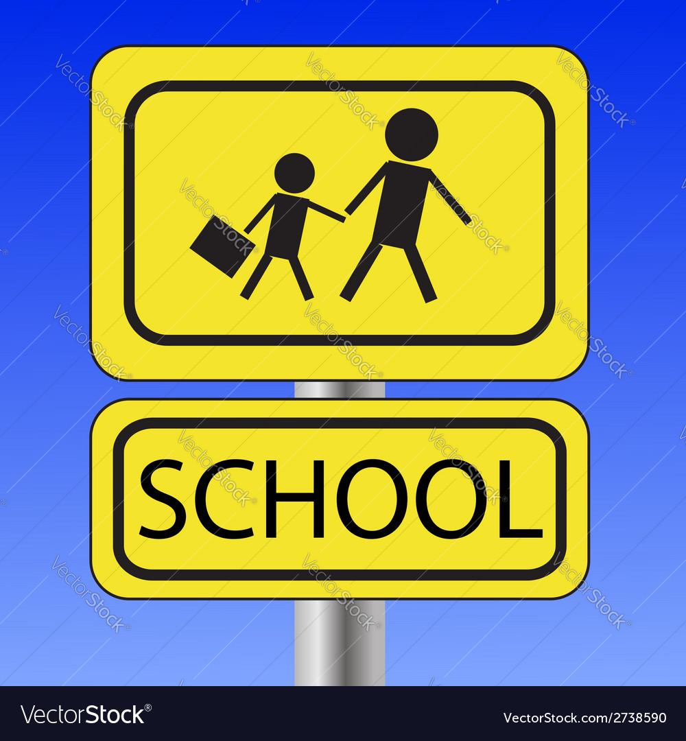 School sign vector | Price: 1 Credit (USD $1)