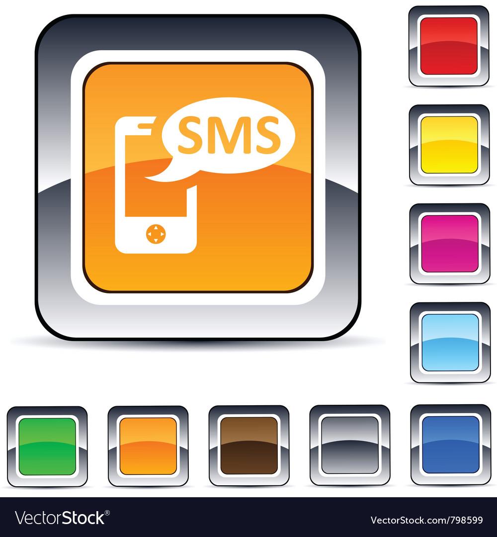 Sms square button vector | Price: 1 Credit (USD $1)