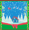 Winter christmas card with santa claus home and vector