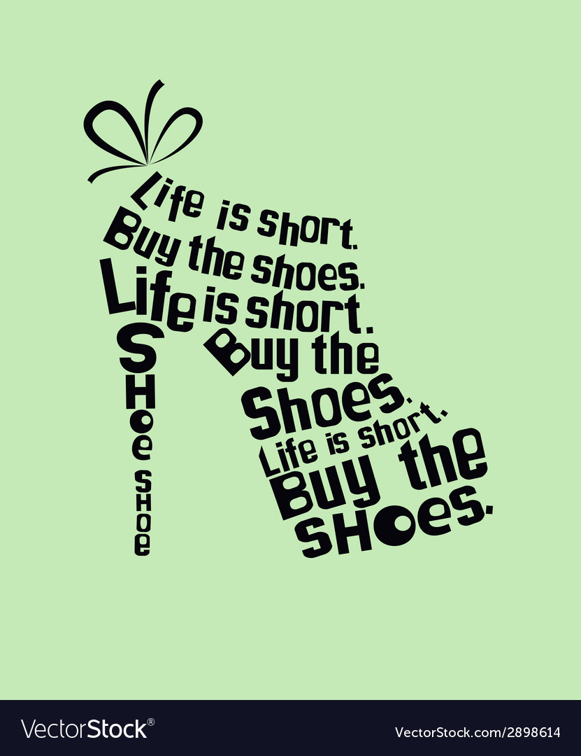 Shoe from quotes vector | Price: 1 Credit (USD $1)