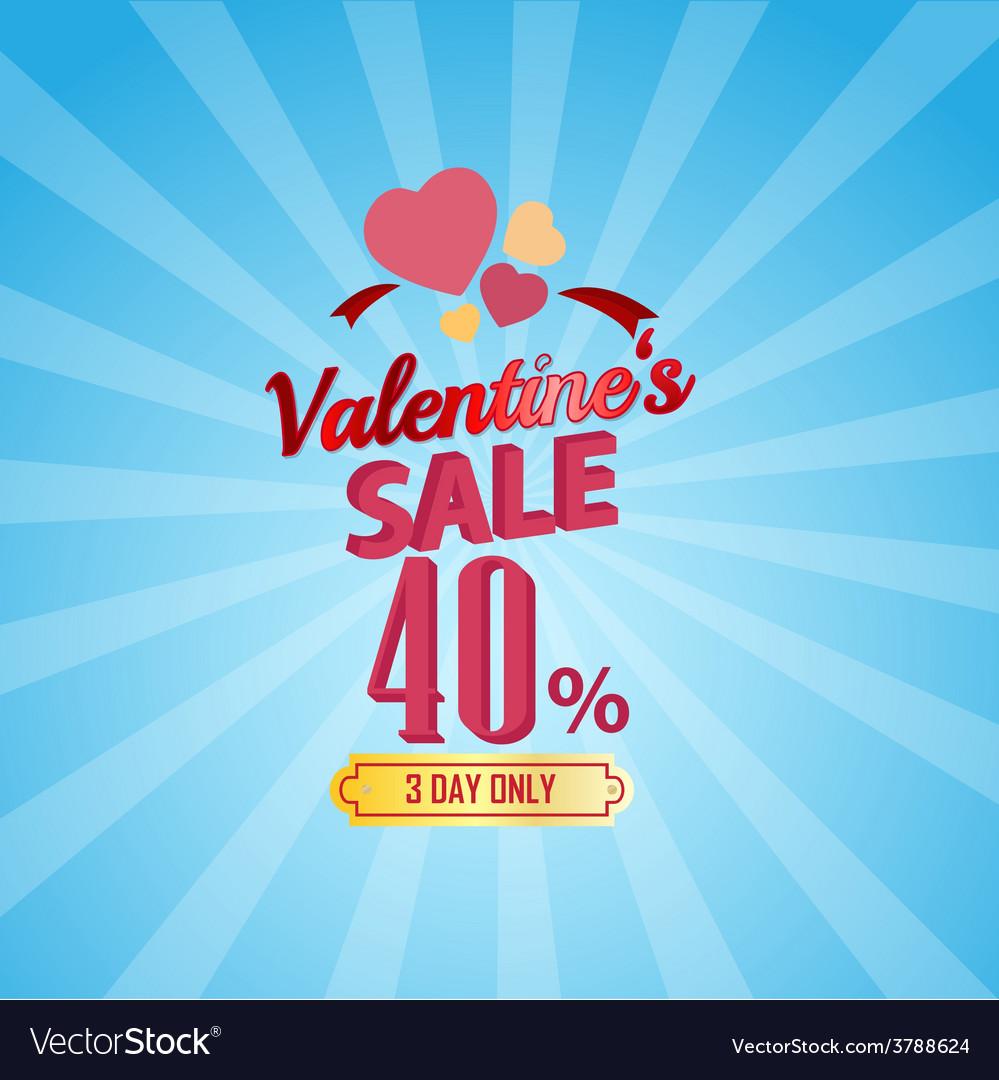 Valentines day sale 40 percent typographic vector | Price: 1 Credit (USD $1)