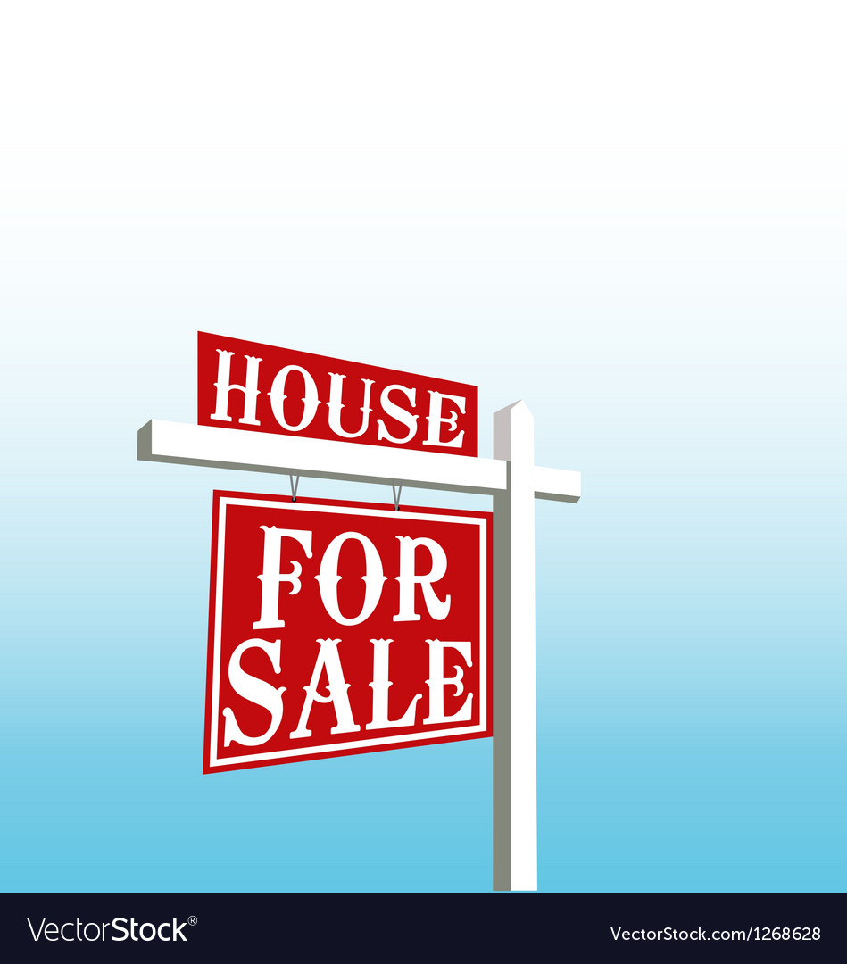Sign of house for sale vector | Price: 1 Credit (USD $1)