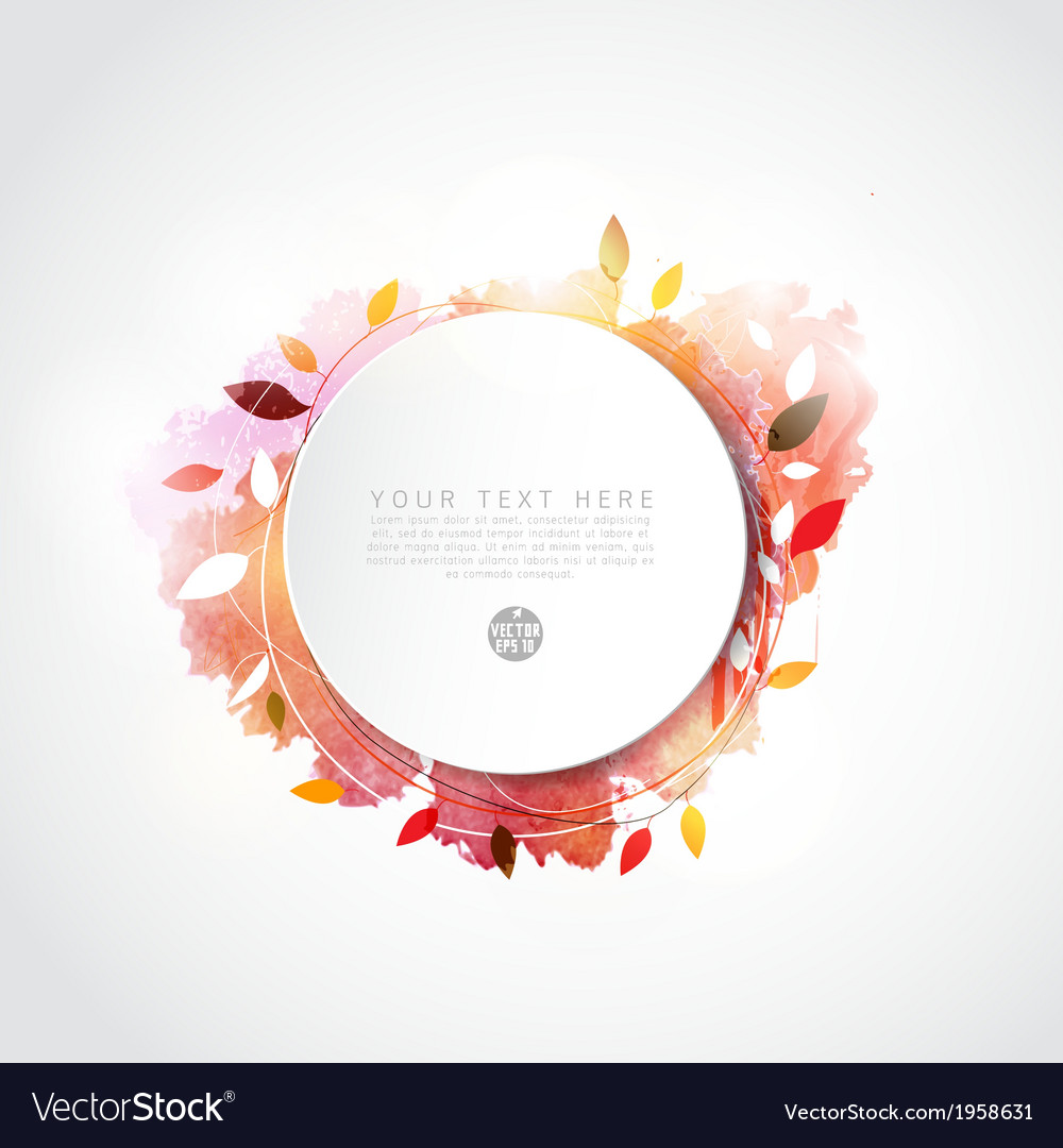 Blank circle paper with leaf and watercolor paint vector | Price: 1 Credit (USD $1)