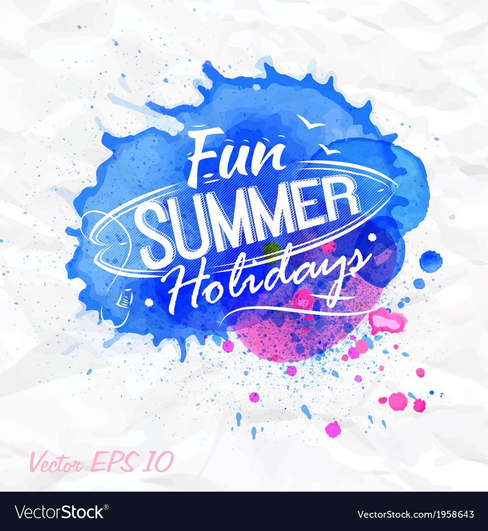 Sand watercolor lettering fun summer holidays vector | Price: 1 Credit (USD $1)