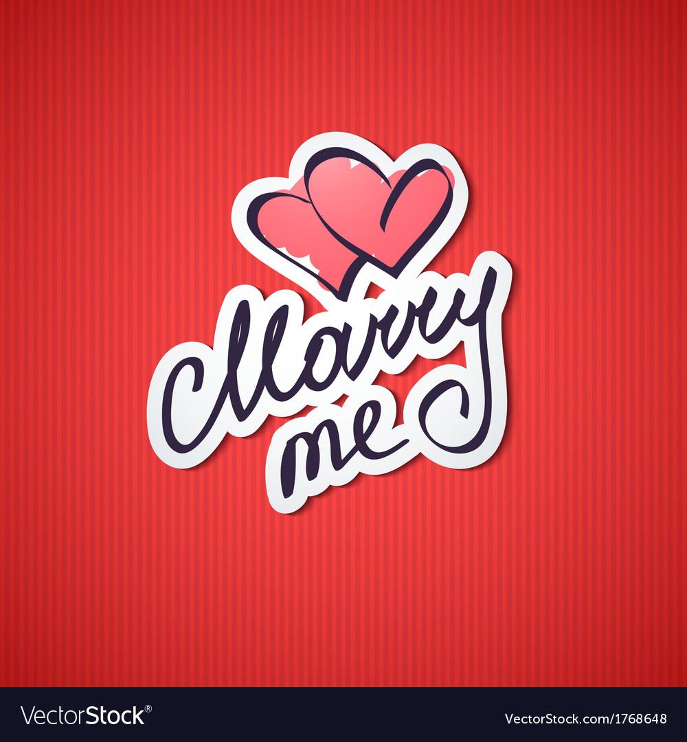 Marry me vector | Price: 1 Credit (USD $1)